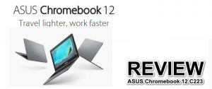 ASUS Chromebook 12 C223 Review